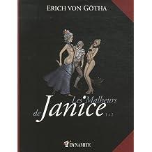 Les malheurs de Janice, Intégrale t.1