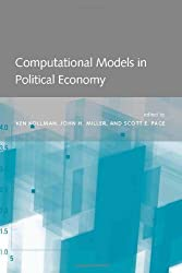 Computational Models in Political Economy by Ken Kollman (2003-07-15)