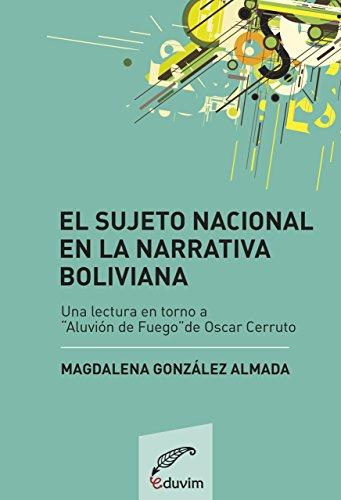 El sujeto nacional en la narrativa boliviana. Análisis de