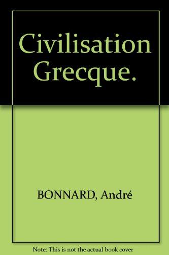 Civilisation Grecque.