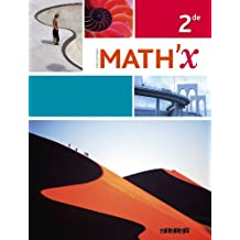 Math'x 2de - édition avril 2014 avec programme 2010