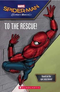 Spider-Man Homecoming to the Rescue
