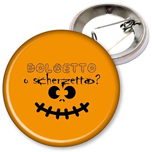 My Custom Style Stecknadeln und Magnete Sortiert #Halloween_A# Spilletta Tonda da 37mm Halloween-dolcetto Scherzetto