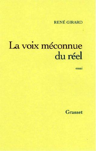 La voix méconnue du réel (essai français)