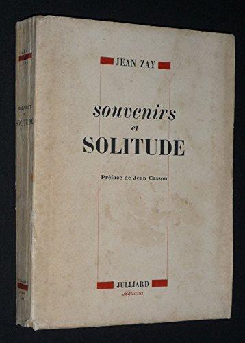 Souvenirs et solitude
