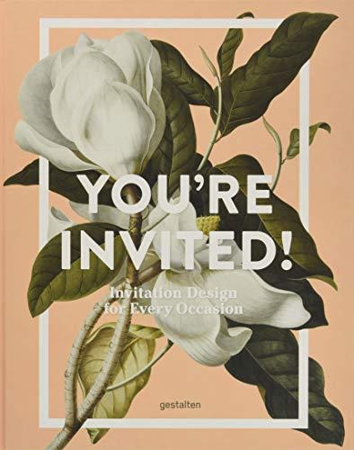 (You're Invited!: Invitation Design for Every Occasion)