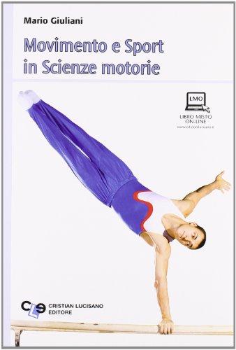 Movimento e sport in scienze motorie. Con espansione online. Per la Scuola media