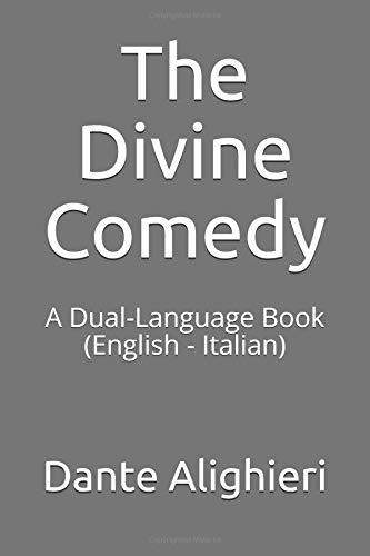 The Divine Comedy: A Dual-Language Book  (English - Italian) por Dante Alighieri