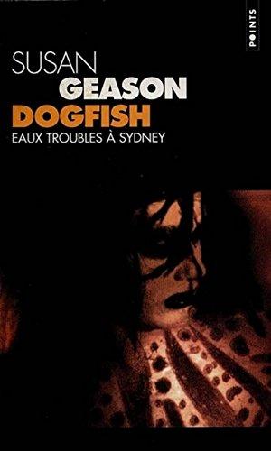 DOGFISH. Eaux troubles à Sydney