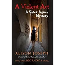 AViolent Act by Joseph, Alison ( Author ) ON Aug-26-2008, Hardback