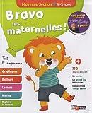 Bravo les maternelles ! - Moyenne section (MS) -Tout le programme - Dès 4 ans - Editions Bordas 2019