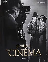 Le Siecle du Cinema - Nouvelle Edition