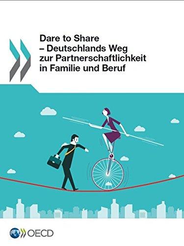 dare-to-share-deutschlands-weg-zur-partnerschaftlichkeit-in-familie-und-beruf-volume-2016