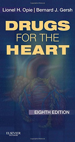 Drugs for the Heart: Expert Consult - Online and Print, 8e