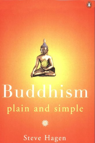 Buddhism Plain and Simple (Arkana) by [Hagen, Steve]