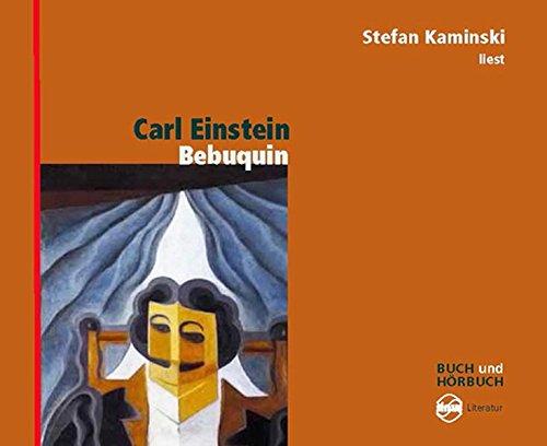 Bebuquin (Sinus Literatur. Buch und Hörbuch)