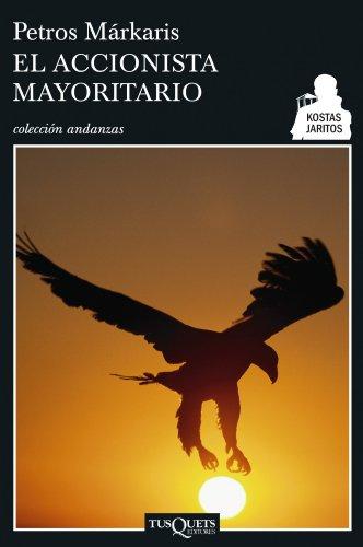 El accionista mayoritario (Detective Kostas Jaritos) por Petros Màrkaris