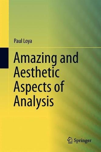 Read pdf amazing and aesthetic aspects of analysis undergraduate amazing and aesthetic aspects of analysis undergraduate texts in mathematics fandeluxe Choice Image