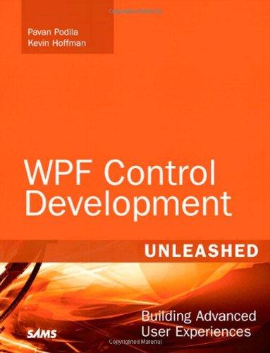 WPF Control Development Unleashed: Building Advanced User Experiences por Pavan Podila
