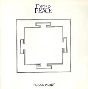 Frank Perry Deep Peace