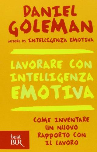 Lavorare con intelligenza emotiva