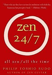 Zen 24/7 All Zen All the Time