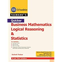 Quicker-Business Mathematics Logical Reasoning & Statistics (CA- Foundation)(New Syllabus)(2019 Edition)