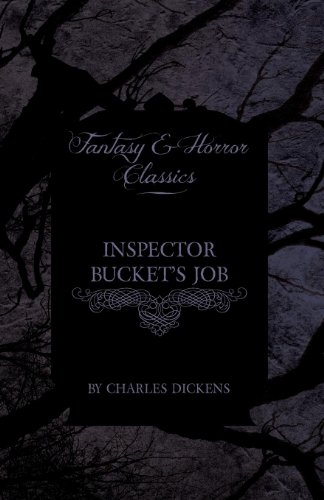 Inspector Bucket's Job (Fantasy and Horror Classics) Cover Image