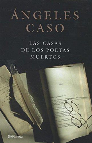 Las casas de los poetas muertos por Caso  Ángeles