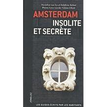 Amsterdam insolite et secret