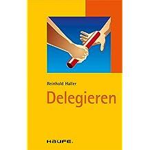 Delegieren: TaschenGuide (Haufe TaschenGuide)