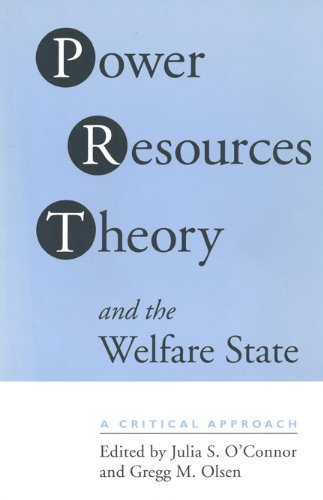 Power Resource Theory and the Welfare State: A Critical Approach