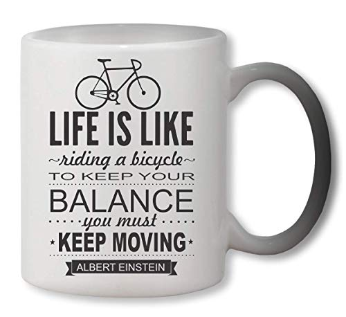 KRISSY Life is Like Riding A Bicycle to Keep Your Balance You Must Moving Heat Mug Color Changing Cup Farbwechsel Tasse