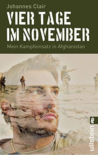 Vier Tage im November: Mein Kampfeinsatz in Afghanistan