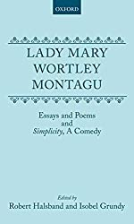 [(Essays and Poems : And 'Simplicity', a Comedy)] [By (author) Lady Mary Wortley Montagu ] published on (May, 1977)