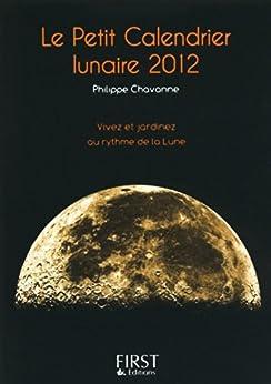 Petit livre de - Calendrier lunaire 2012 par [CHAVANNE, Philippe]