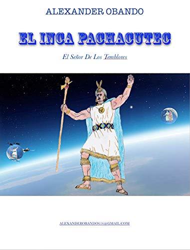 Inca Pachacutec por Agustin Alexander Obando Bartolo