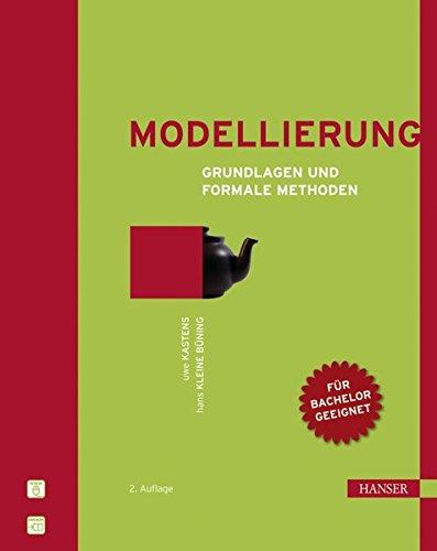 Modellierung: Grundlagen und formale Methoden