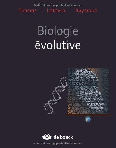 Biologie volutive de Frdric Thomas (Sous la direction de) (12 aot 2010) Broch