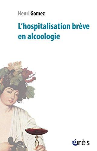 L'hospitalisation brve en alcoologie