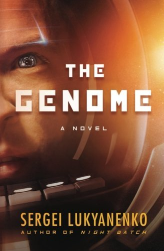 The Genome: A Novel by Sergei Lukyanenko (2014-12-02)