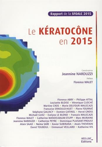 Le kératocône en 2015 : Rapport de la SFOALC 2015 par Collectif