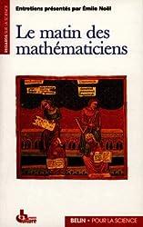 Le Matin des mathématiciens - I Entretiens sur l'histoire des mathématiques