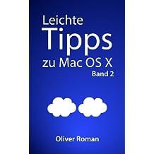 Leichte Tipps zu Mac OS X: Band 2