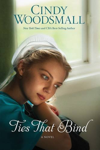 Ties That Bind A Novel The Amish Of Summer Grove