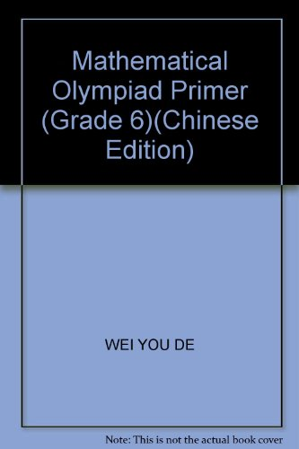 Mathematical Olympiad Primer (Grade 6)(Chinese Edition)