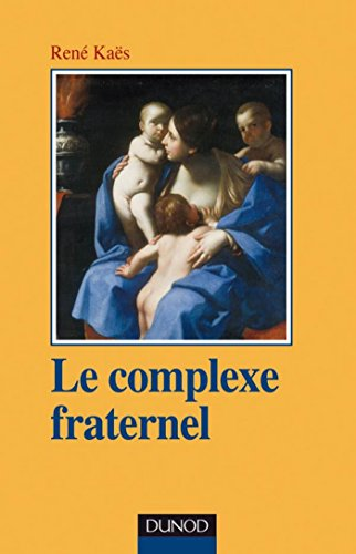 Le complexe fraternel (Psychismes)