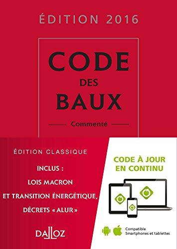 Code des baux 2016, commenté - 27e éd.