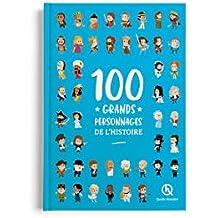 100 grands personnages de l'Histoire
