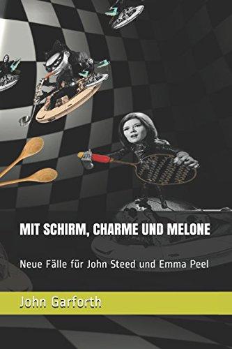 Preisvergleich Produktbild MIT SCHIRM, CHARME UND MELONE: Neue Fälle für John Steed und Emma Peel